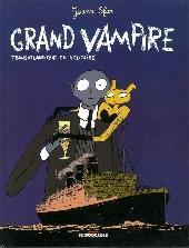 Grand vampire -3- Transatlantique en solitaire