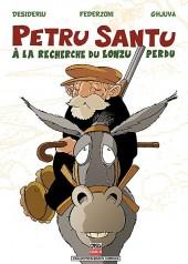 Petru Santu -3- À la recherche du lonzu perdu
