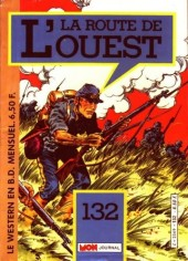 La route de l'Ouest -132- Les forcats de la gloire