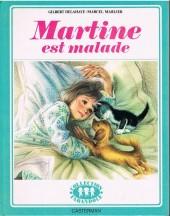 Martine -26- Martine est malade
