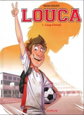 Louca -1- Coup d'envoi