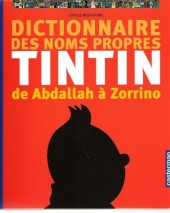 Tintin - Divers -a- Dictionnaire des noms propres Tintin de Abdallah à Zorrino
