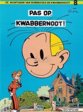 Robbedoes en Kwabbernoot -8- Pas op, kwabbernoot !