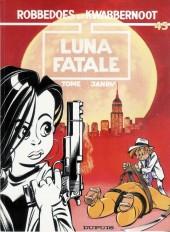 Robbedoes en Kwabbernoot -45- Luna fatale