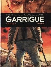 Garrigue -INT- Personne n'est à l'abri d'une mauvaise rencontre...