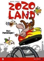 Zozoland -1- Parc Paniiiiiique !