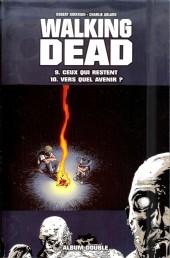 Walking Dead -FL05- Ceux qui restent - Vers quel avenir ?