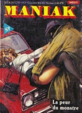 Maniak (Novel Press) -5- La peur du monstre