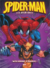 Spider-Man - Les aventures (Panini comics) -7- Wolverine s'énerve !