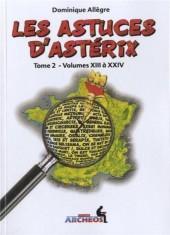 Astérix (Autres) -402- Les Astuces d'Astérix - Tome 2 - Volumes XIII à XXIV