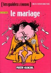 Les guides Léandri -2- Le mariage