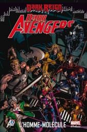 Dark Avengers (Marvel Deluxe) -2- L'homme-molécule