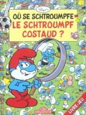 Les schtroumpfs (Jeux) -2LJ1- Où se schtroumpfe le Schtroumpf costaud ?