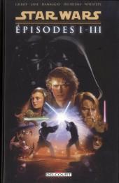 Star Wars -INT1- Intégrale - Épisodes I à III