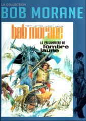 Bob Morane 11 (La collection - Altaya) -9- La Prisonnière de l'Ombre Jaune