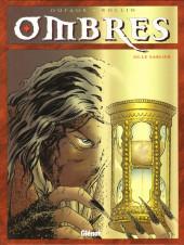 Ombres -3- Le sablier - I