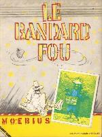 Le bandard fou - Tome 1b1976