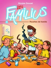 Les familius -4- Recettes de famille