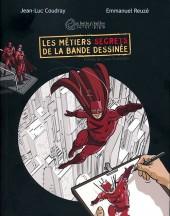 (AUT) Reuzé - Les métiers secrets de la bande dessinée