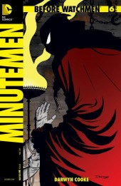 Before Watchmen: Minutemen (2012) -6- Minutemen 6 (of 6) - The Last Minute