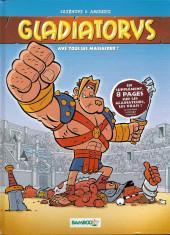 Gladiatorus -1- Avé tous les massacrer !