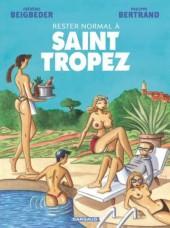 Rester normal -2a- Rester normal à Saint Tropez
