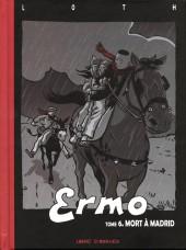 Ermo -6- Mort à Madrid