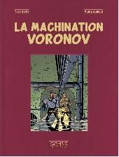 Blake et Mortimer (Les Aventures de) -14TL- La machination Voronov