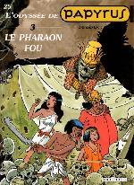 Papyrus -25- Le pharaon fou