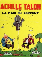 Achille Talon -23a81- Achille Talon et la main du serpent