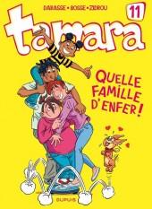 Tamara -11- Quelle famille d'enfer!