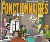Illustré (Le Petit) (La Sirène / Soleil Productions / Elcy) -a- Les Fonctionnaires illustrés de A à Z