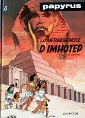 Papyrus -8a- La métamorphose d'Imhotep