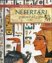 Drôles d'époques - Néfertari princesse d'Égypte