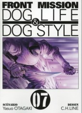 Front Mission Dog Life & Dog Style -7- Vol. 07