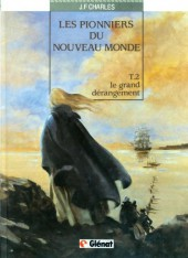Les pionniers du Nouveau Monde -2a1986- Le grand dérangement