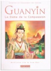 Contes et Légendes de Chine - Guanyin, la Dame de la Compassion