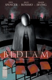 Bedlam (2012) -4- If I Started Talking About Religion