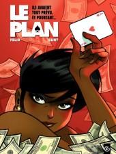 Le plan -1- Ils avaient tout prévu. Et pourtant...