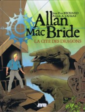 Allan Mac Bride -4- La cité des dragons