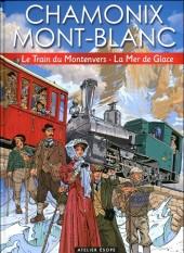 Chamonix Mont-Blanc -2- Le Train du Montenvers - La Mer de Glace
