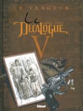 Le décalogue -5a2011- Le Vengeur