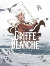 Griffe Blanche -1- L'œuf du Dragon Roi
