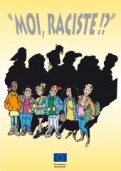 Moi, raciste !? -