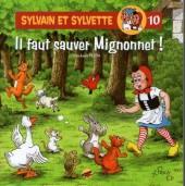 Sylvain et Sylvette (Éditions P'tit Louis) -10- Il faut sauver mignonnet