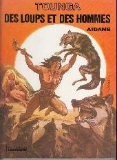 Tounga (Cartonné) -3a- Des loups et des hommes