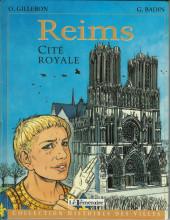Histoires des Villes (Collection) - Reims - Cité royale