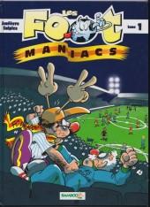 Les foot-maniacs -1b06- Tome 1