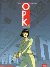 Couverture de OPK -2- Hard-core