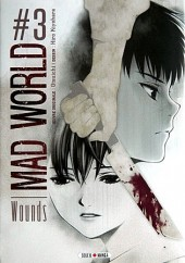 Mad World -3- Wounds